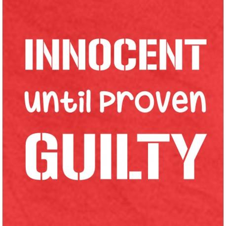 Hasil gambar untuk innocent till proven guilty quotes