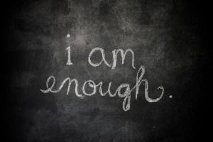i am enough chalkboard