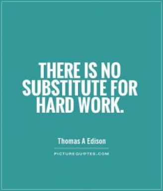 no substitute for hard work sweat edison
