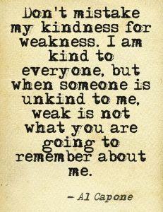 kindness capone quote