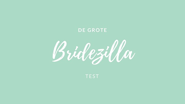 Bridezilla test