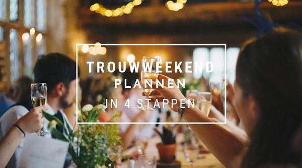 Trouwweekend plannen in 4 stappen