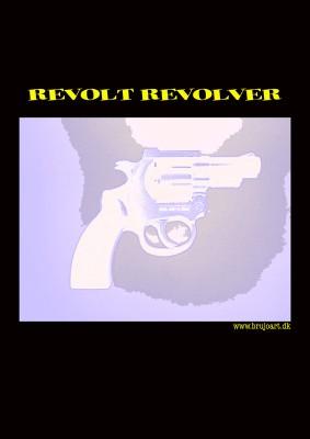 Revolt Revolver # 3