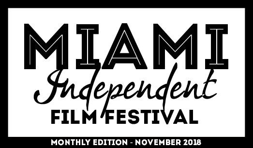 Selected for November Edition of MIAMI INDEPENDENT FILM FESTIVAL 2018