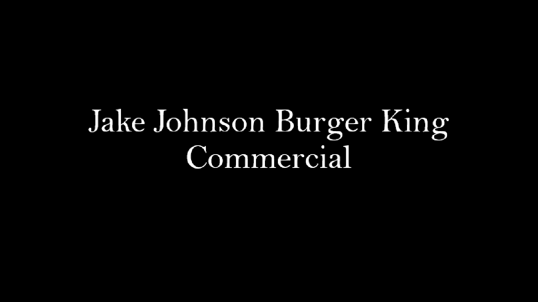 Jake Johnson Burger King Commercial