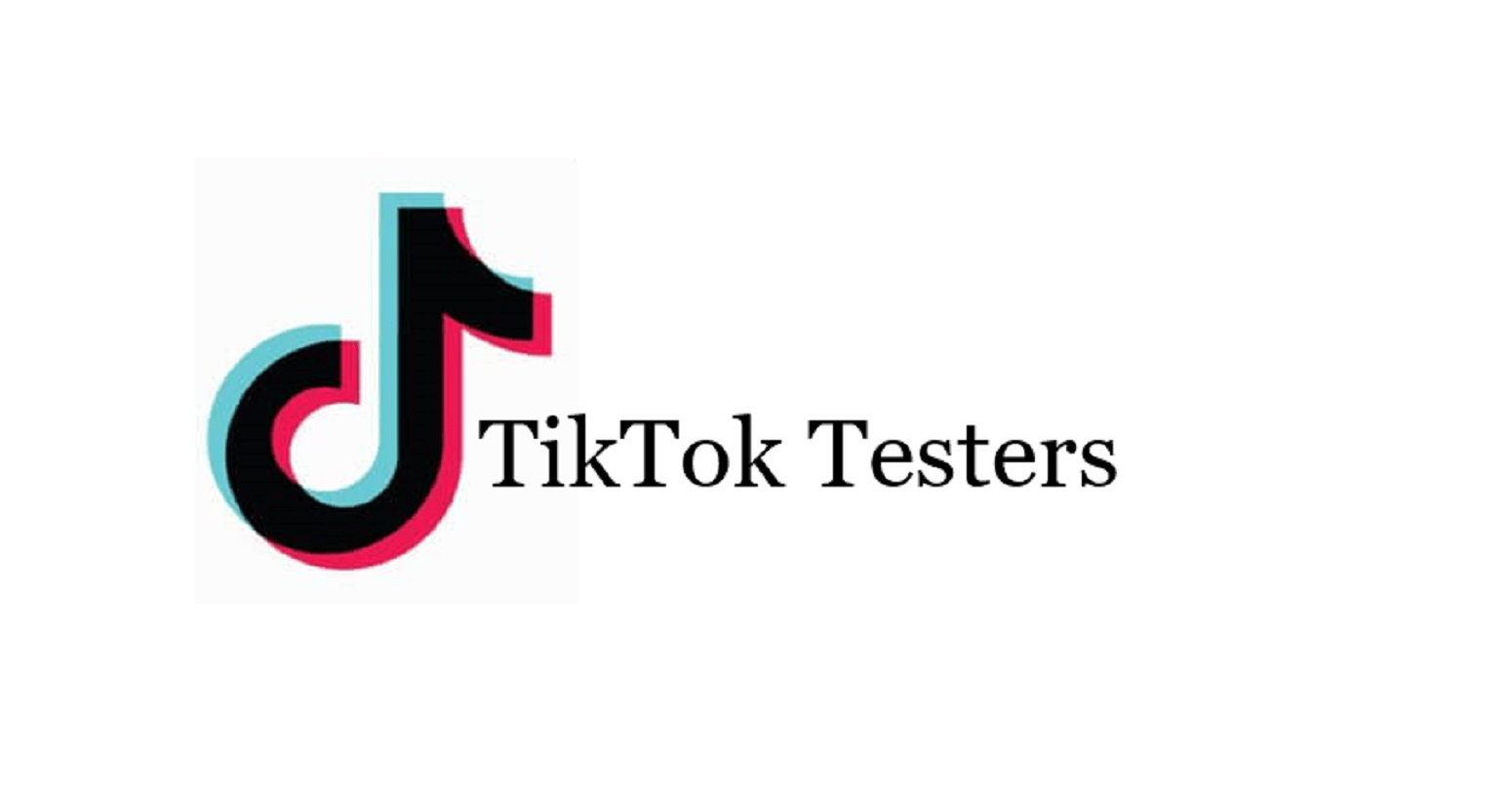 TikTok Testers