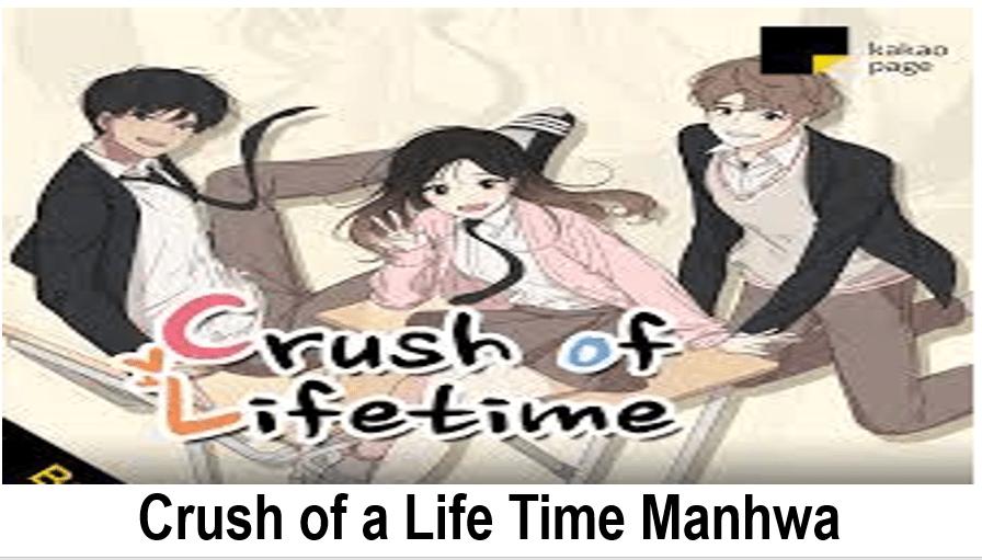Crush of a Life Time Manhwa