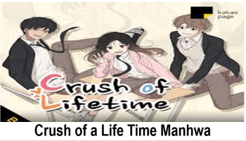Crush of a Life Time Manhwa