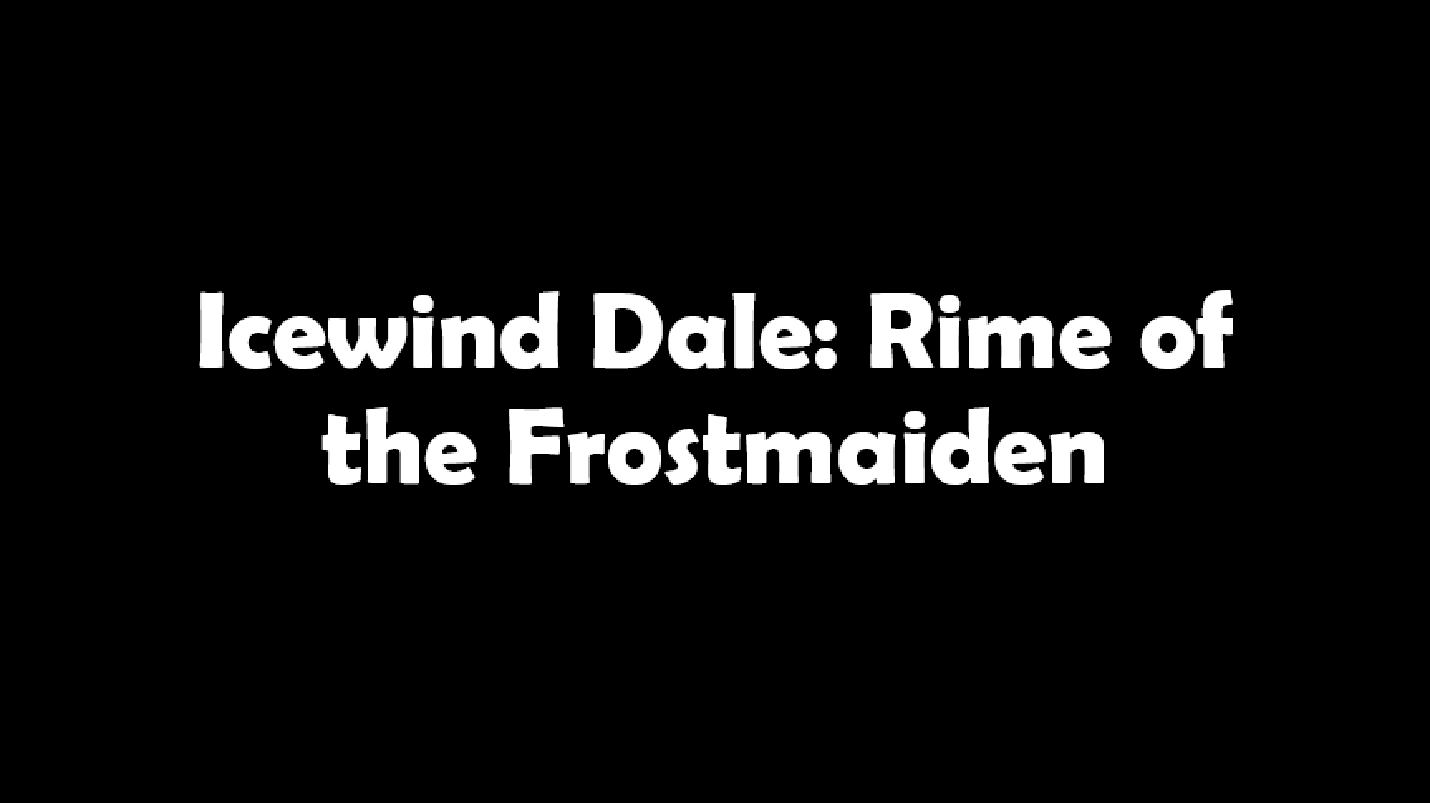 Icewind Dale Rime of the Frostmaiden