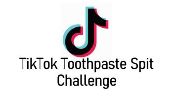 TikTok Toothpaste Spit Challenge