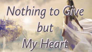 image of nothing to give but my heart