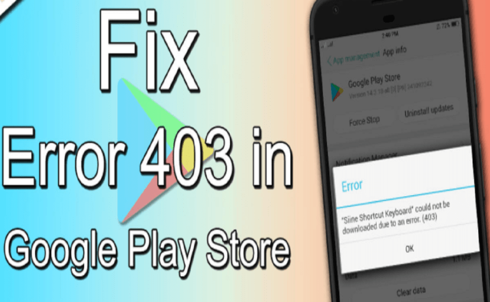Image Of How To Fix Error Code 403 On Play Store