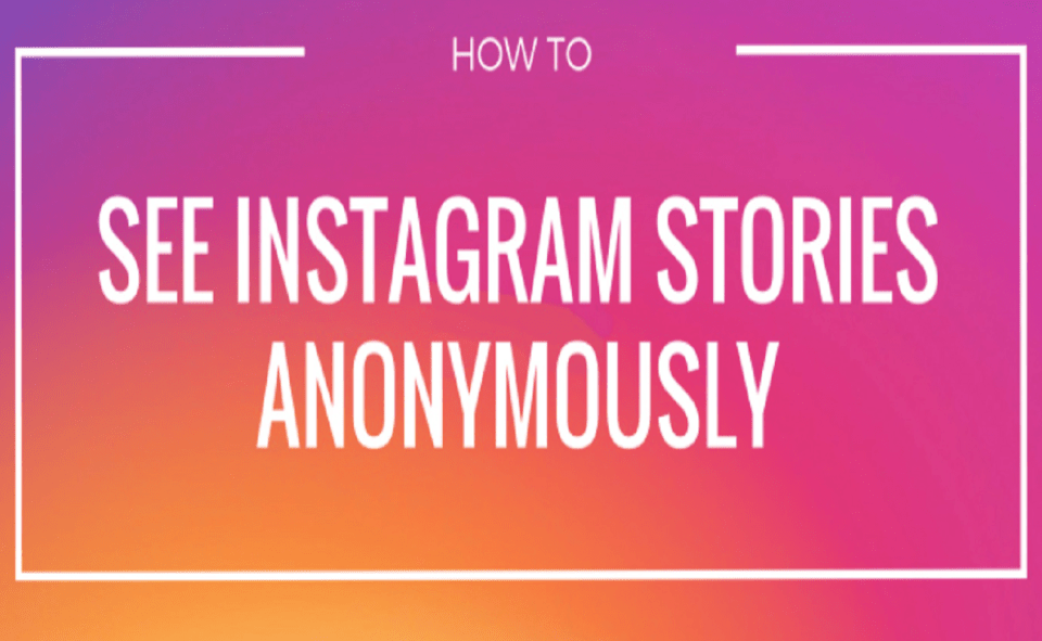 Image Of How To Watch Instagram Stories Anonymously Using An App