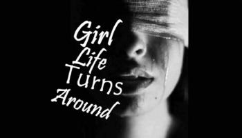 Girl Life Turns Around
