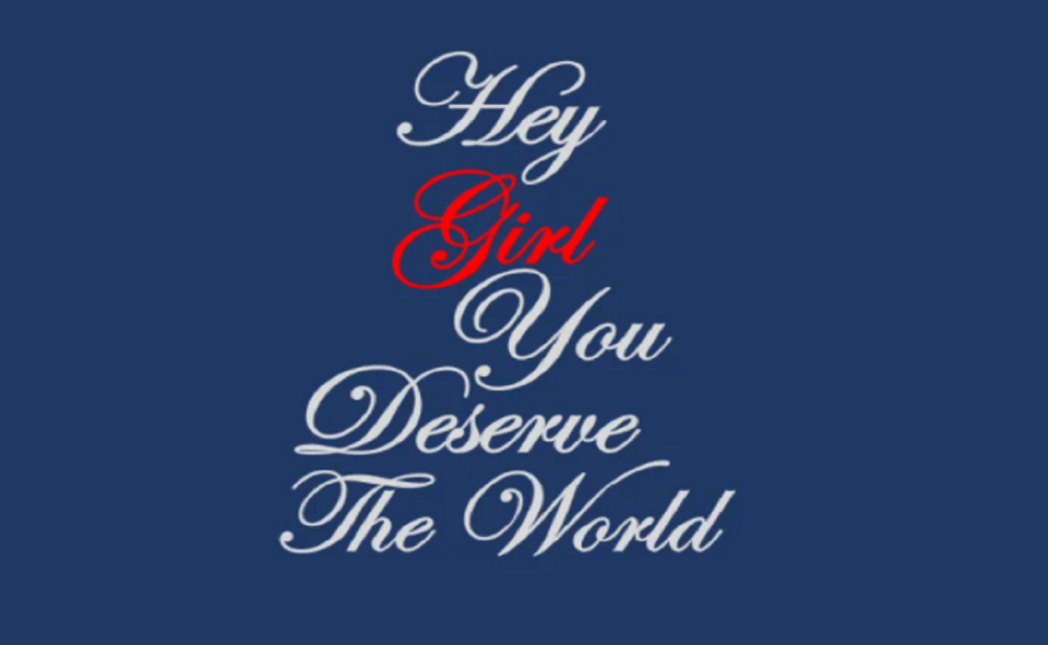 Image Of Hey Girl You Deserve The World PDF
