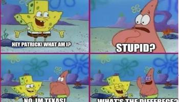 Spongebob Texas Meme