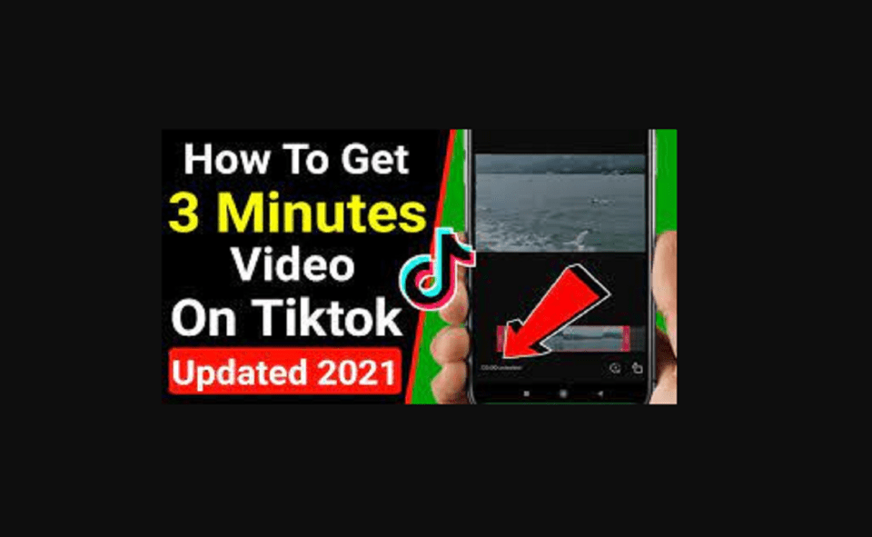Image Of How To Get 3 Minute Videos On TikTok