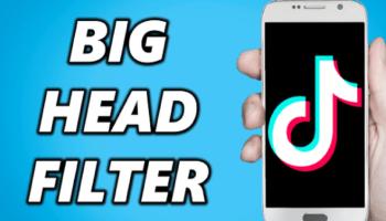 Big Head Filter TikTok