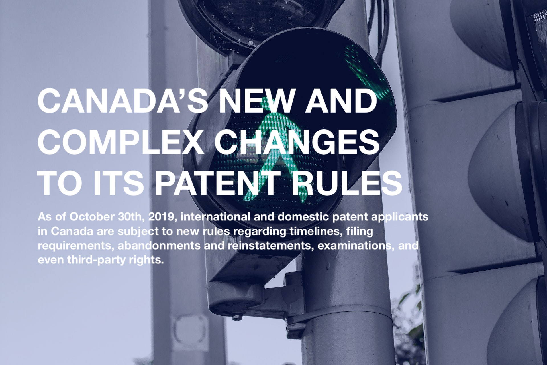 Canada's new complex patent filing rules