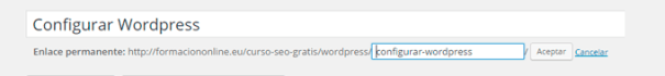 Configurar WordPress: cómo establecer los enlaces permanentes amigables de WordPress