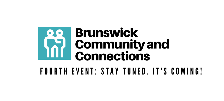 Fourth Event Brunswick Community and Connections