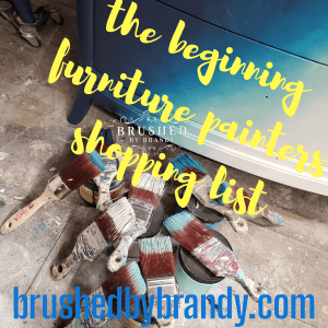 The Beginning Furniture Painter's Supply List