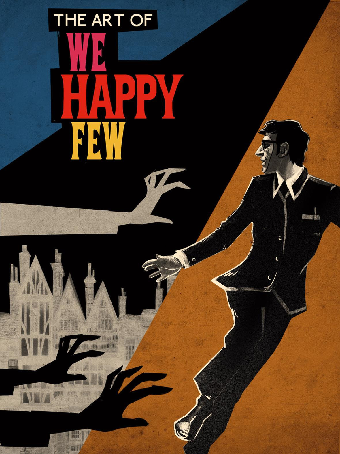 Groovy The Art Of We Happy Few Is On The Way Brutal Gamer