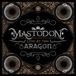 Mastodon-Live-At-The-Aragon-2011