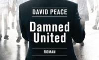 David-Peace_Damned-United-ausschnitt