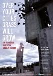 Over Your Cities Grass Will Grow Plakat