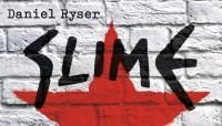 Slime von Daniel Ryser