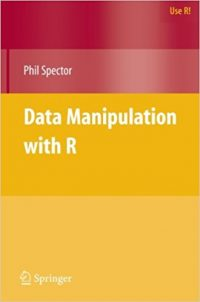 Data Manipulation with R – Spector (2008)