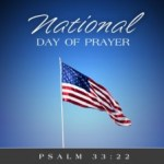 National Day of Prayer This Thursday: Cry Out to God for America! Pray to End Abortion!
