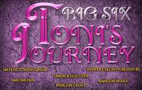 Big Six Toni's Journey