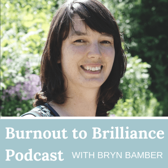 Copy of Burnout to Brilliance Podcast (1)