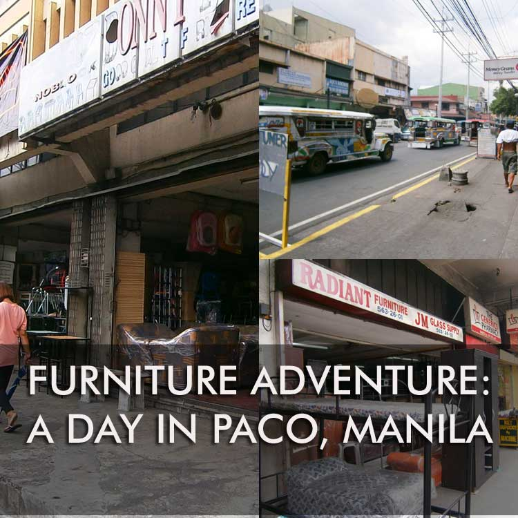 Furniture Adventure A Day In Paco Manila BRYOLOGUE