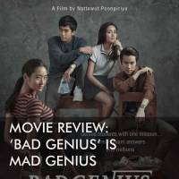 Movie Review: 'Bad Genius' is Mad Genius