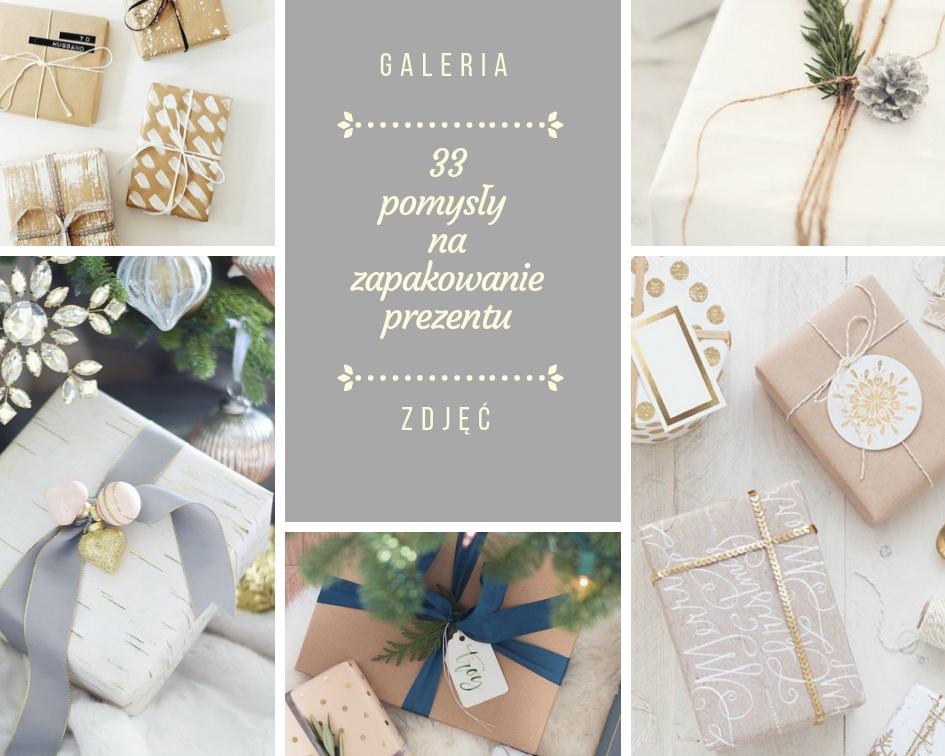 33 pomysły na zapakowanie prezentu