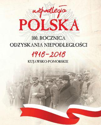 100-rocznica-odzyskania-niepodległości-1918-2018-kujawsko-pomorskie