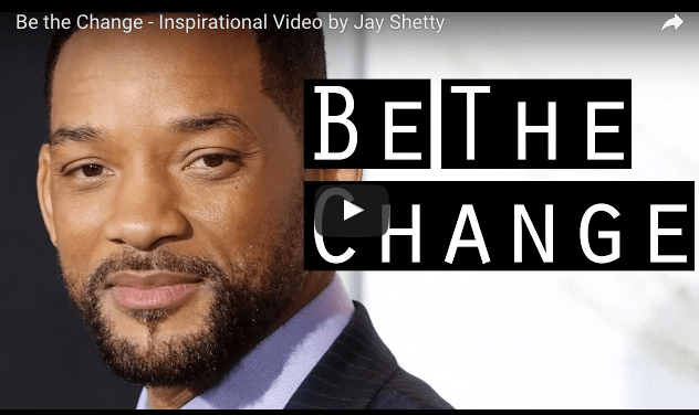 Be the Change - Inspirational Video by Jay Shetty