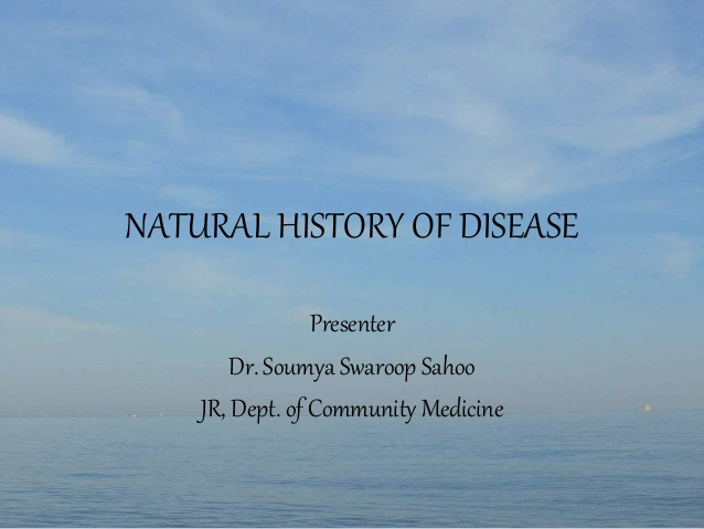 Natural History of Disease by Soumya Sahoo, Lecturer, PHFI Bhubaneswar