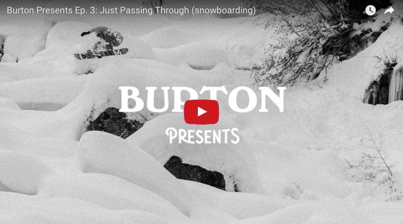 Burton Presents Ep. 3: Just Passing Through (snowboarding)