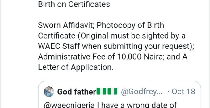 How To Change Name/Date of Birth in WAEC certificate