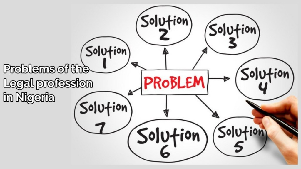 problems of the Legal profession in nigeria