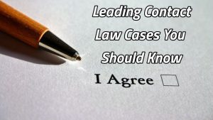 Leading cases on the law of contract