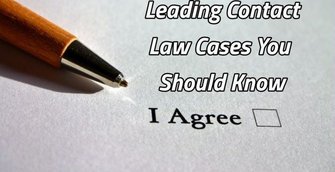 Leading cases on law of contract