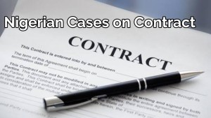 Nigerian cases on frustration of contract