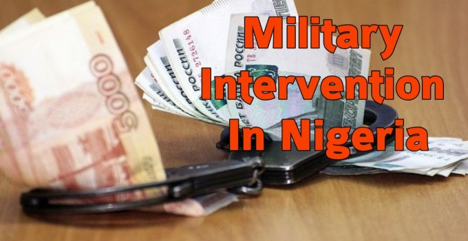 Why the military intervened in Nigerian politics