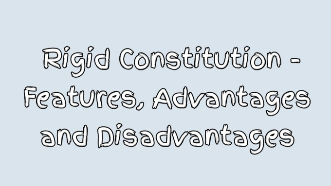 differences between a rigid and flexible constitution