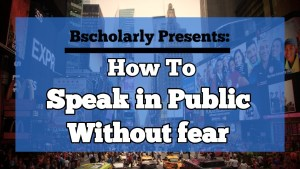 How to overcome fear when speaking in public